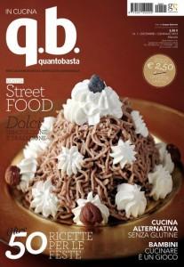 cera bisogno di una nuova rivista di cucina trovo per caso da mondadori in cucina qb quantobasta primo numero cosa c leggiamo