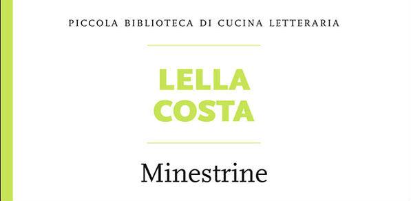 """Gli assaggi di BlogVs: """"Minestrine"""" di Lella Costa"""